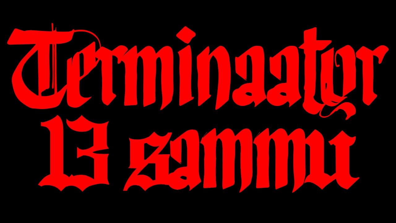 MUUSIKAVIDEO: Terminaator - 13 sammu