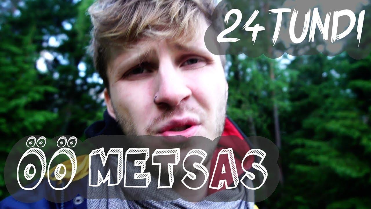 VIDEO: POISSMEESTE ÕHTU 24 tundi metsas